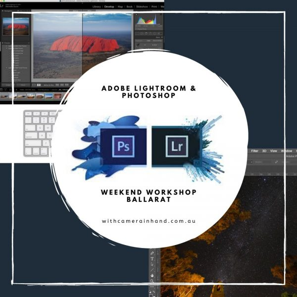 Lightroom and Photoshop Workshop Ballarat